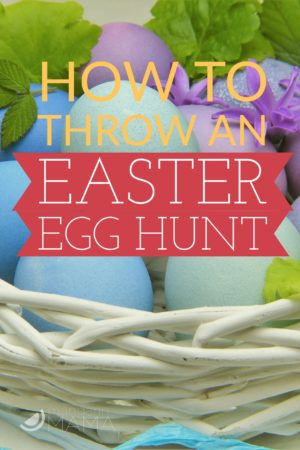 How to Throw an Easter Egg Hunt