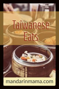 Taiwanese Eats