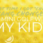 """That Time I Got """"Ching Chang Chonged"""" At Mini Golf With My Kids"""