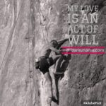 My Love is an Act of Will