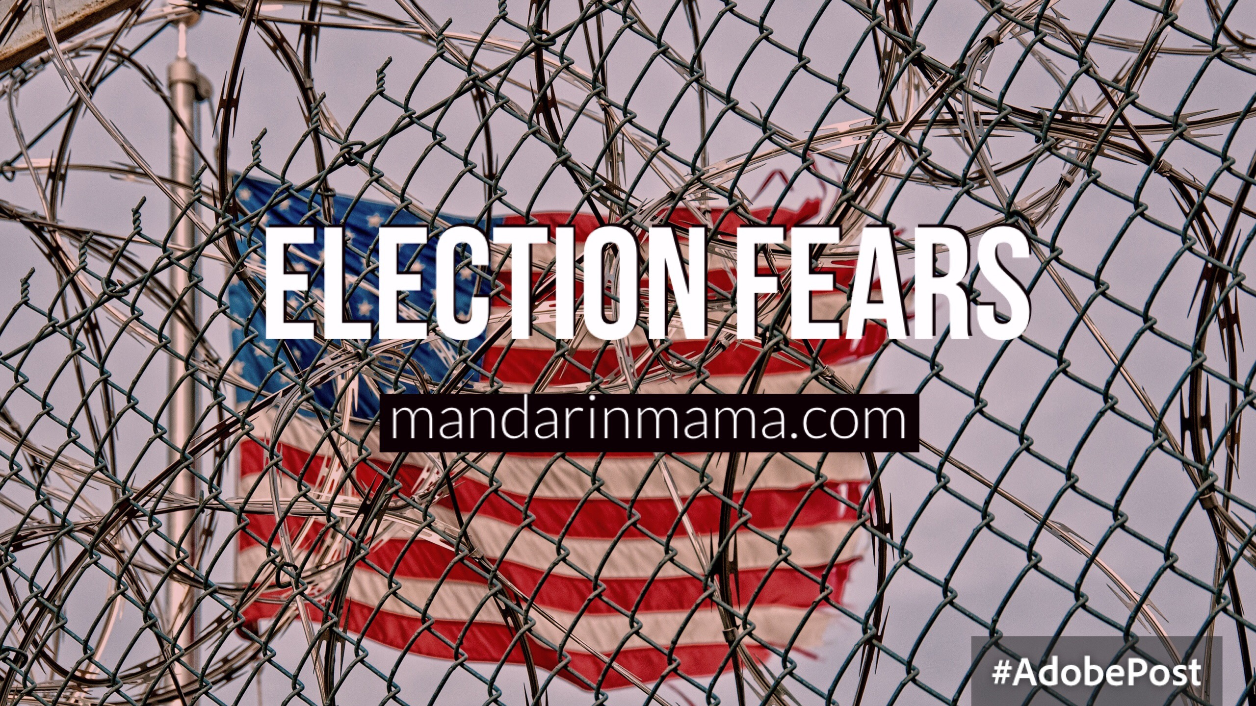 Election Fears