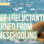 Stuff I Reluctantly Learned from Homeschooling, Vol. 3
