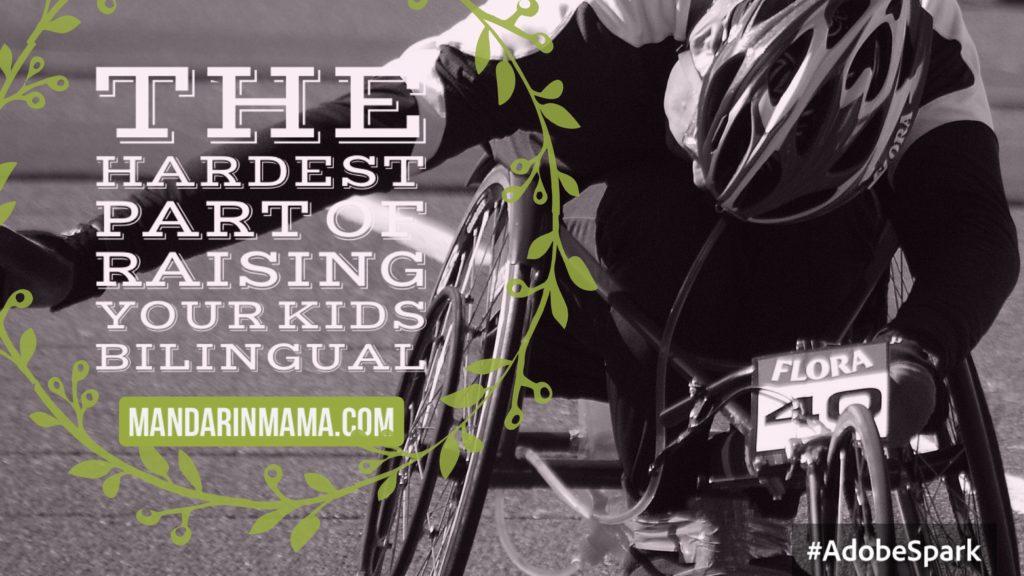 hardest part of raising kids bilingual