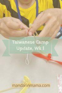 Taiwanese Camp Update, Week 1