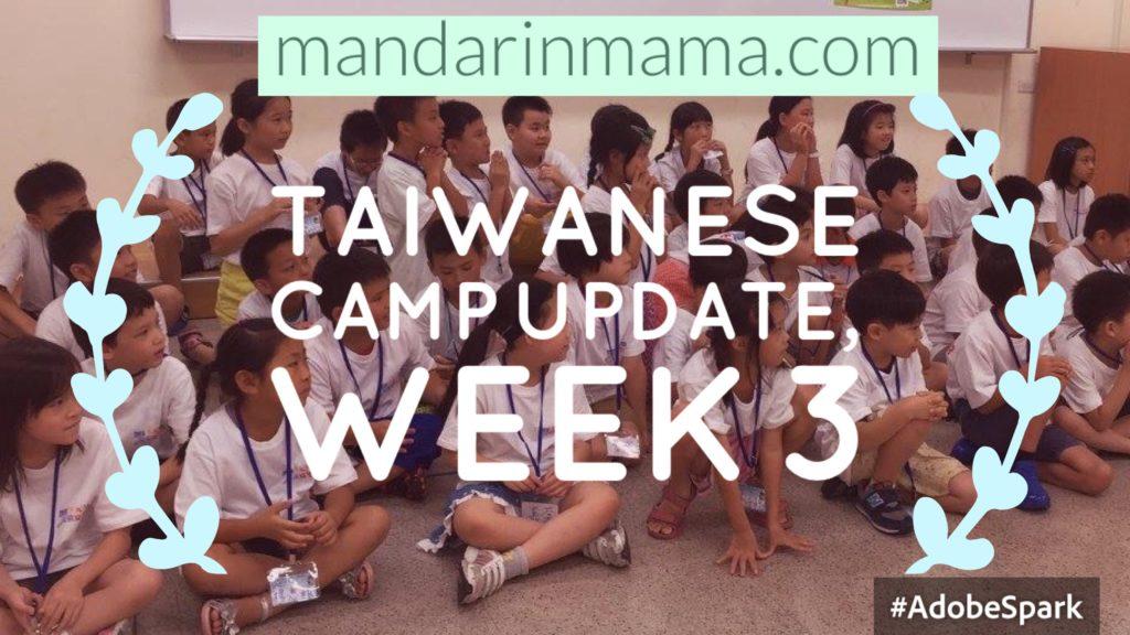 Taiwanese Camp 3