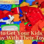 How to Get Your Kids to Play With Their Toys