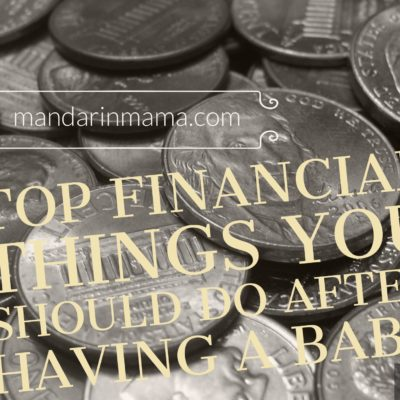 Top Financial Things You Should Do After Having a Baby