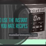 How to Use the Instant Pot if You Hate Recipes