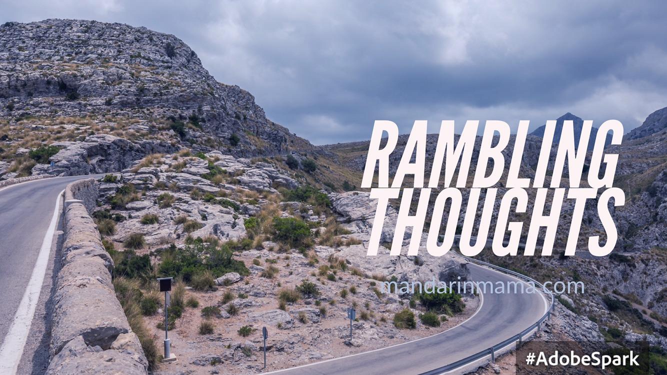 Rambling Thoughts