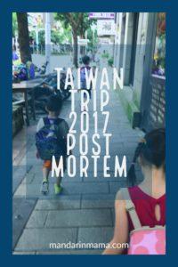 Taiwan Trip 2017 Post Mortem