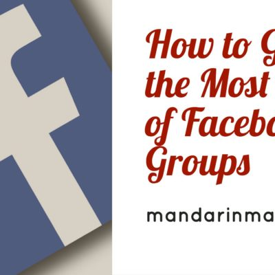 How to Get the Most Out of Facebook Groups