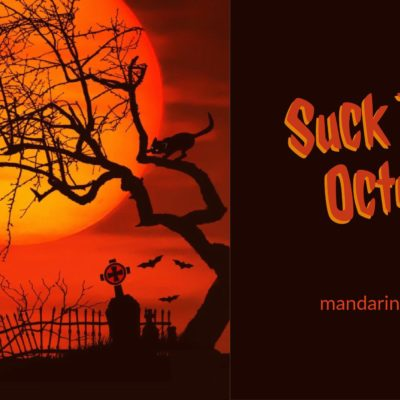 Suck It Up, October