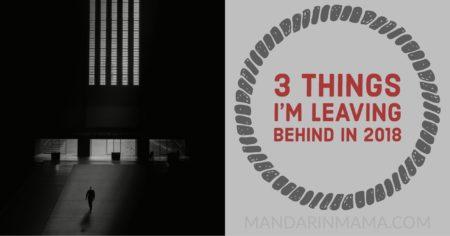 things i'm leaving behind