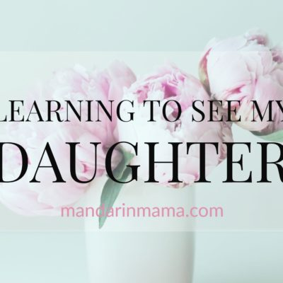 Learning to See My Daughter