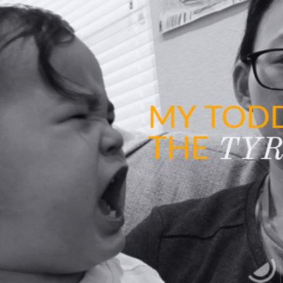 My Toddler, the Tyrant