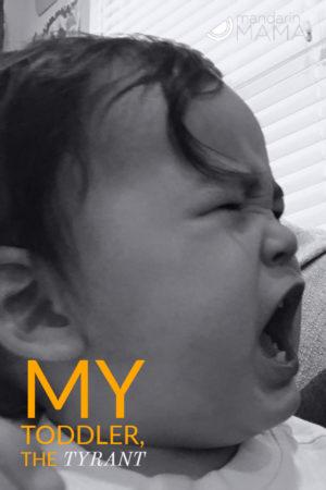toddler tyrant