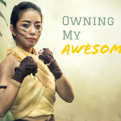 Owning My Awesome