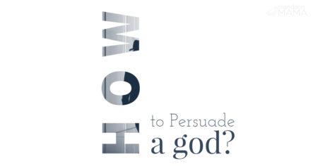 persuade god