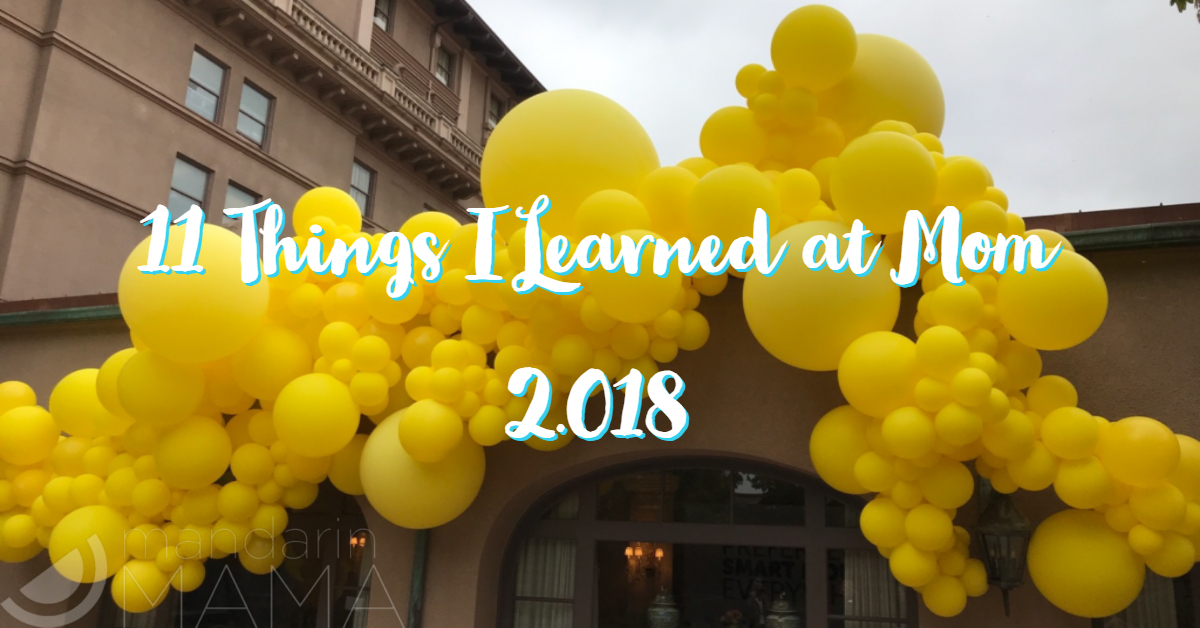 11 Things I Learned at Mom 2.018