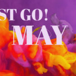 Just Go! May
