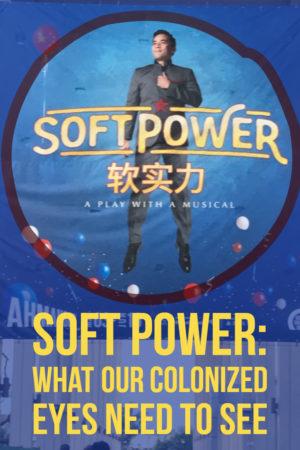Soft Power musical