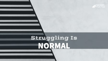 Struggling is Normal