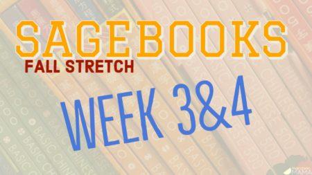 Sagebooks Fall Stretch: Weeks 3&4