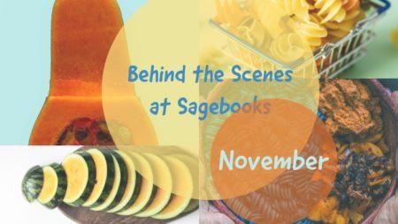 Behind the Scenes at Sagebooks: November