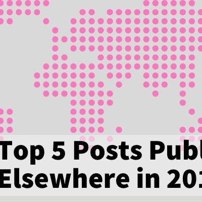 Top 5 Posts Published Elsewhere in 2018