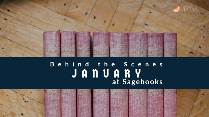 Behind the Scenes at Sagebooks: January