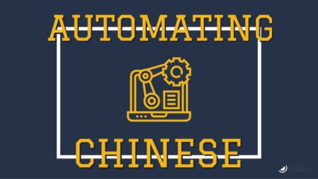 Automating Chinese