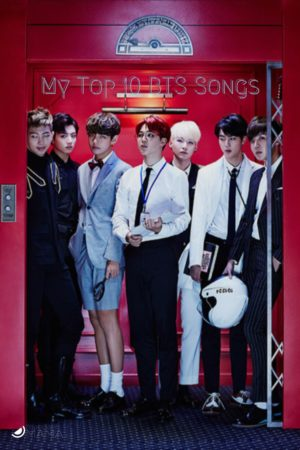 Wherein I list my personal Top 10 Best BTS Songs from their discography up to this point. This may change after their comeback on April 12, 2019.
