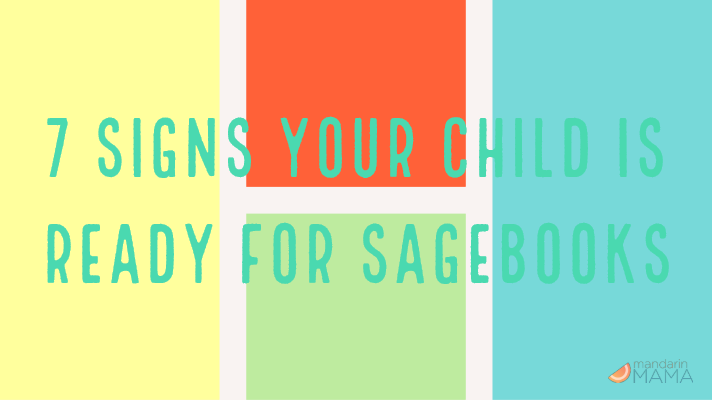 7 Signs Your Child Is Ready for Sagebooks
