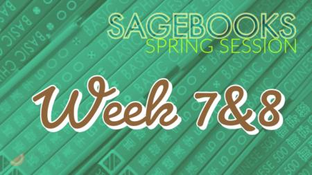Sagebooks Spring 2019 Session: Week 7&8