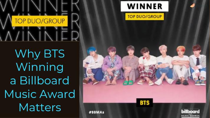 Why BTS Winning a Billboard Music Award Matters