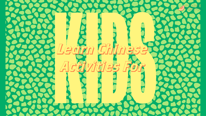 Learn Chinese Activities for Kids