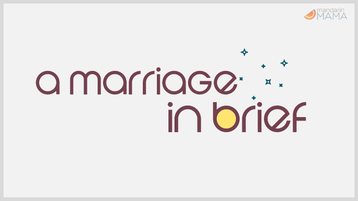 A Marriage in Brief