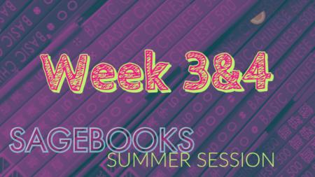 Sagebooks Summer Session Update: Week 3&4