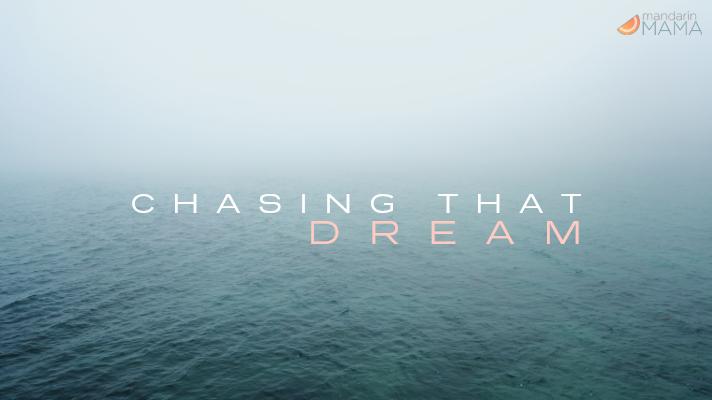 Chasing that Dream
