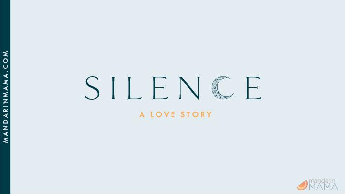 Silence: A Love Story