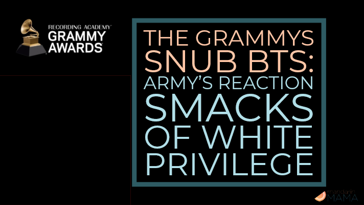 The Grammys Snub BTS: ARMY's Reaction Smacks of White Privilege
