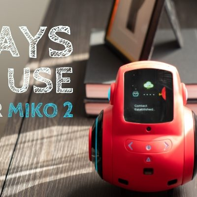 10 Ways to Use Your Miko 2