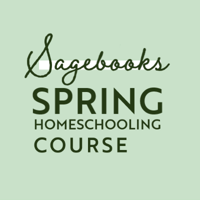 New Free Sagebooks Spring Homeschooling Course