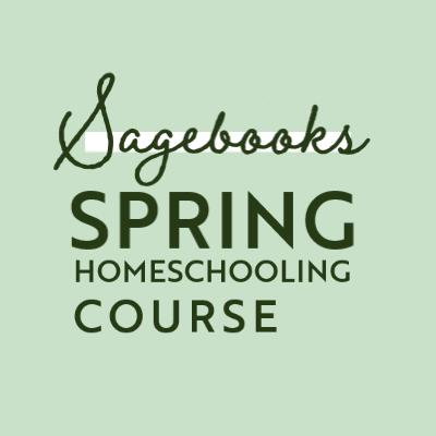 New Free Sagebooks Spring Homeschooling Course