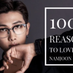 100+ Reasons to Love Kim Namjoon of BTS