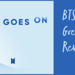 "BTS ""Life Goes On"" Review"
